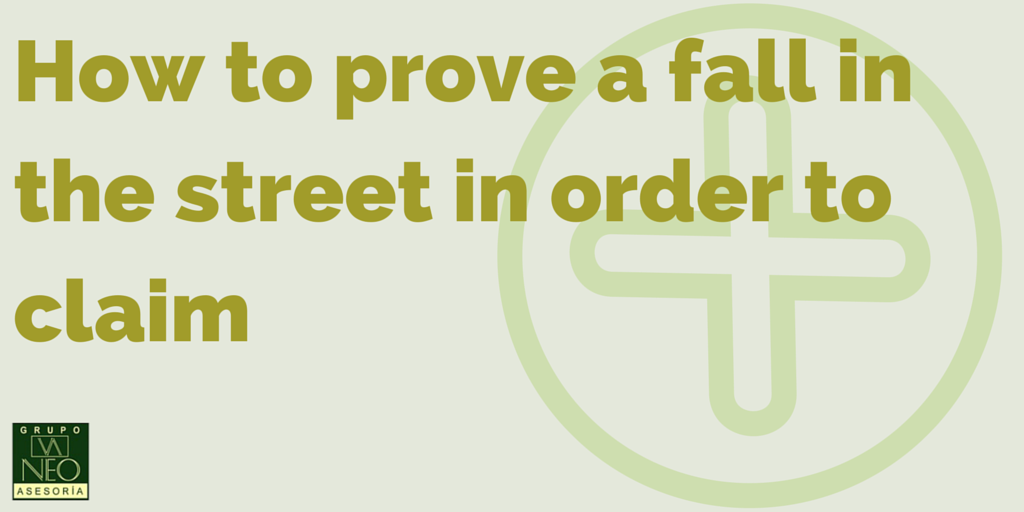 How to prove a fall in the street in order to claim